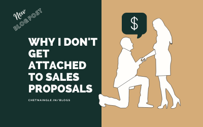 Why I Don't Get Attached to Sales Proposals.