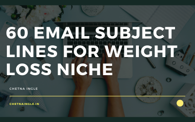 60 Email Subject Lines For Weight Loss Niche